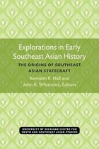 Explorations in Early Southeast Asian History