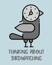 Thinking About Birdwatching