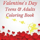 Valentine`s Day Teens and Adults Coloring Book