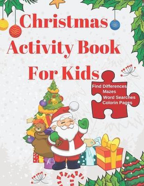 Christmas Activity Book for Kids: А Creative Christmas Book for kids Ages 4-8