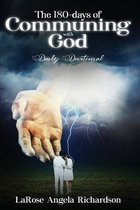 The 180-Days of Communing with God Daily Devotional