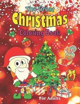 The Great Christmas Coloring Book For Adults
