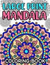 Large Print Mandala Coloring Book
