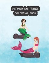 Mermaid And Friends Coloring Book
