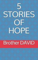5 Stories of Hope