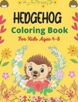 Hedgehog Coloring Book For Kids Ages 4-8