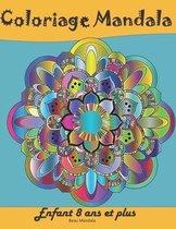 Coloriage Mandala Enfant 8 ans et plus