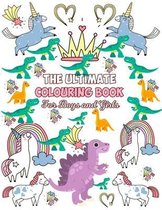The Ultimate Colouring Book For Boys And Girls