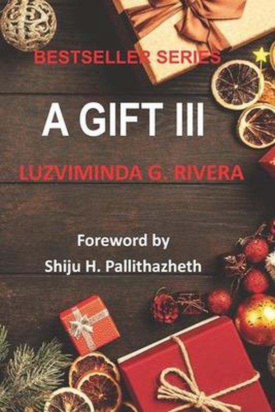 A Gift III