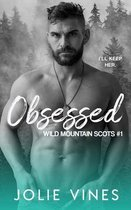 Obsessed (Wild Mountain Scots, #1)