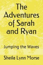 The Adventures of Sarah and Ryan: Jumping the Waves
