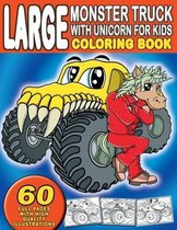 Large Monster Truck With Unicorn For Kids Coloring Book