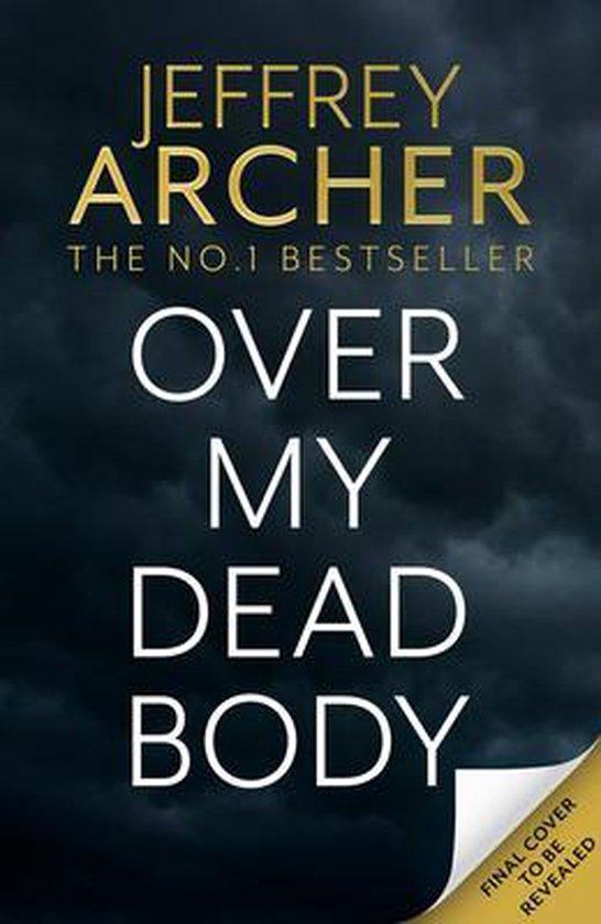 Boek cover Over My Dead Body (William Warwick Novels) van Jeffrey Archer (Hardcover)