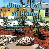 Juno's Day at Home