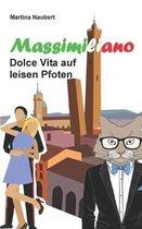 Massimiliano Dolce Vita auf leisen Pfoten
