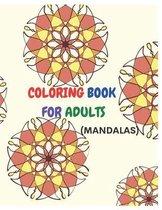 Coloring Book for Adults ( Mandalas)