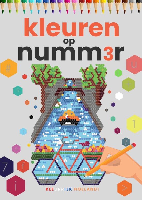 Afbeelding van Kleuren op Nummer voor Volwassenen | Kleurrijk Holland! | Kleurboek voor volwassenen | Kleuren op Numm3r | Color by Number | Kleuren Volwassenen