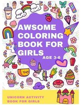 Awsome Coloring Book for Girls Age 3-6