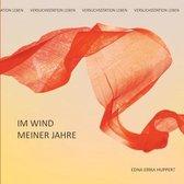 Im Wind meiner Jahre: Versuchsstation Leben