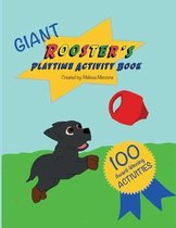 Giant Rooster's Playtime Activity Book