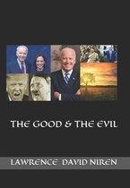 The Good & the Evil