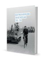 bezetting en bevrijding van het westland 1940-1945