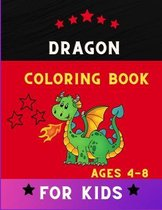 Dragon coloring book for kids ages 4-8