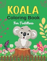 KOALA Coloring Book For Toddlers