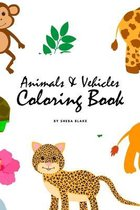 Animals and Vehicles Coloring Book for Children (6x9 Coloring Book / Activity Book)