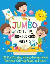 Jumbo Activity Book for Kids Ages 4-8
