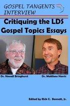 Critiquing the LDS Gospel Topics Essays