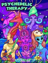 Psychedelic Therapy - A Trippy Stress Relieving Coloring Book For Adults
