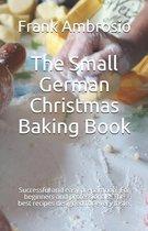 The Small German Christmas Baking Book