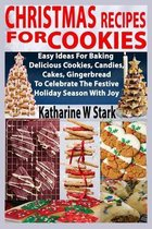 Christmas Recipes For Cookies