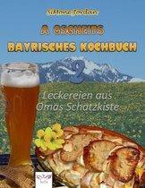 A gscheits bayrischs Kochbuch 2