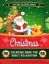 Christmas Coloring Book For Adult Relaxation