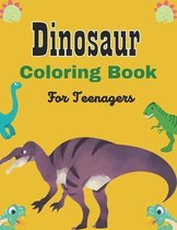 Dinosaur Coloring book For Teenagers