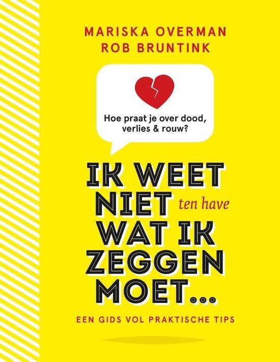 Boek cover Ik weet niet wat ik zeggen moet van Rob Bruntink