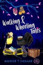 Walking and Wheeling Tales