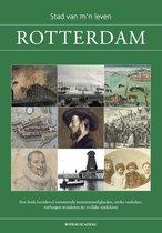 Rotterdam - Stad van m'n leven - geschiedenis, cadeau Rotterdammer