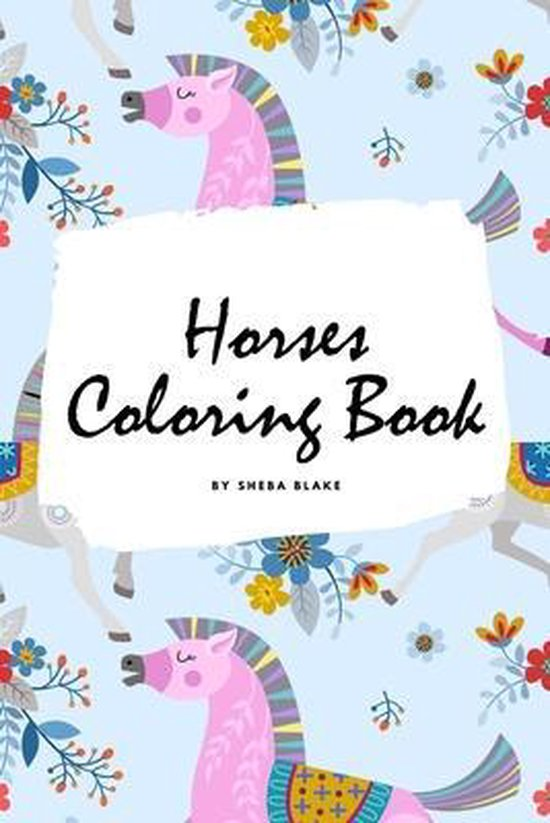 Horses Coloring Book for Children (6x9 Coloring Book / Activity Book)