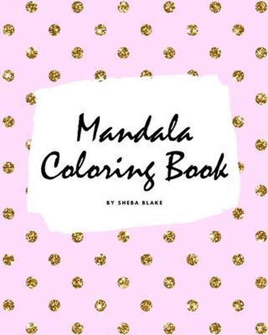 Mandala Coloring Book for Children (8x10 Coloring Book / Activity Book)