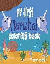 MY first narwhal coloring book for kids