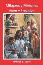 Milagros y Misiones