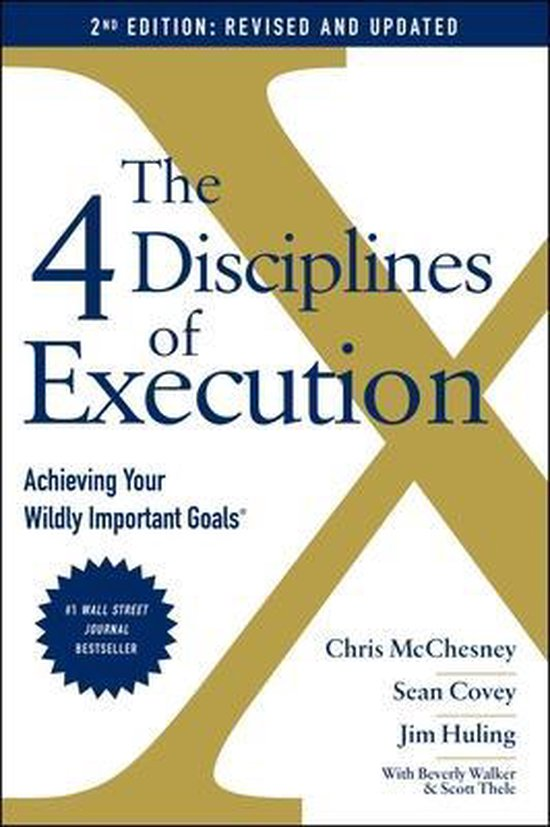 Boek cover The 4 Disciplines of Execution: Revised and Updated van Chris Mcchesney (Hardcover)