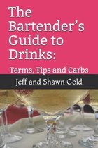 The Bartender's Guide to Drinks: