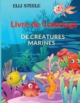 Livre de coloriage creatures marines