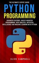 Python Programming: The Ultimate Expert Guide