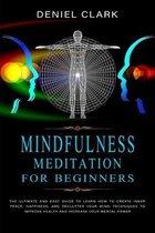 Mindfulness Meditation For Beginners