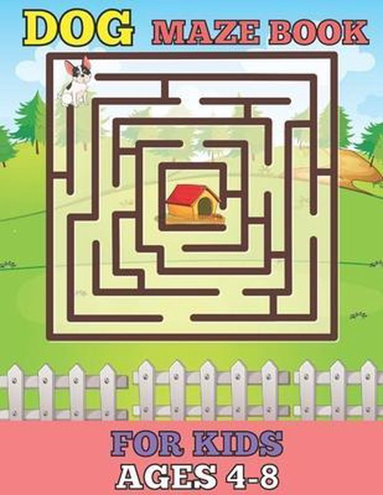 Dog maze book for kids ages 4-8